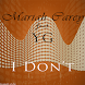 I Don't - Mariah Carey Songs by Basigageh