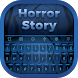 Horror Story Keyboard by Bling Themes