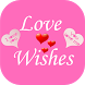 Love Wishes Whats app sharing by I Can Infotech