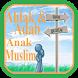 Ahlak dan Adab Anak Muslim