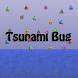 Tsunami Bug by Oriol Faura