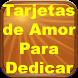 Tarjetas de Amor Para Dedicar by MasPRO
