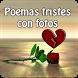 Poemas tristes con fotos by Entertainment LTD Apps