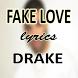 Fake Love Lyrics DRAKE by Jodie Eberhardt