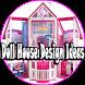 Doll House Design Ideas by RayaAndro27