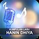 Lagu Hanin Dhiya Terbaru by Vyanisty
