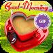 Good Morning GIF by Indian App Devloper