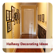 Hallway Decorating Ideas by JohnConnor