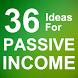 36 Ideas for Passive Income by Alex Dabek