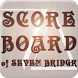Scoreboard of SEVEN BRIDGE by DreamApp.Sugi