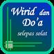 Wirid Dan Do'a selepas solat by Salisa