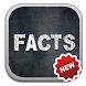 Unbelievable Facts by Eyecon Labs