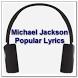 Michael Jackson Popular Lyrics by zyan_app