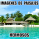 Imagenes Paisajes Hermosos by Apps Empresariales