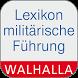 Lexikon militärische Führung by Walhalla Fachverlag