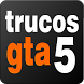 Trucos GTA 5 by Kobayo Apps