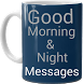 Good Morning & Night Messages by Creative AppsSolution