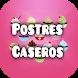 Postres Caseros by Ronaldo Gavidia98