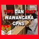 Tips dan Kiat Wawancara CPNS 2017 by saya baca ulang
