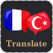 French Turkish Translator by Translate Apps