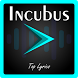 Incubus Top Lyrics by Altarra