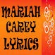 Mariah Carey Top 25 Lyrics by Orange Lyrics