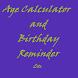 Age Calculator & Bday Reminder by Ashwani kumar