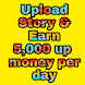 Story Upload And Earn Money