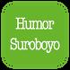 Humor Suroboyoan by BW Media