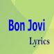 Bon Jovi Top Lyrics by Isnea Singh
