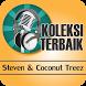 STEVEN & COCONUT TREEZ : Lagu Reggae Indo Lengkap by ArfanDev