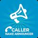 Caller Name Announcer / Talker by CreativeAppz