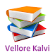 Vellore Kalvi by Shiv Tech