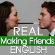 Real English Making Friends by DS&T_Modern English Studio