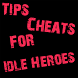 Cheats Tips For Idle Heroes by pinksertipser