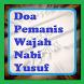 Doa Pemanis Wajah Nabi Yusuf Berseri Alami Ampuh by Developer Senja