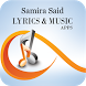 The Best Music & Lyrics Samira Said