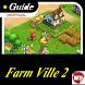 Guide & Cheats For FarmVille2