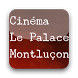 Cinéma Le Palace Montluçon by Côté Ciné