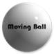 Moving Ball by Codemen