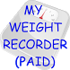 My Weight Recorder (PAID) by Jimmy Liaw