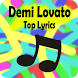 Demi Lovato Top Lyrics by LazyMe Studio
