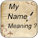 My Name Meaning by Shubh Developers