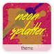Neon Splatter • Xperia Theme by andysideup