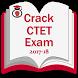 Crack Ctet exam 2017-18 by bazegard