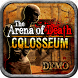 The Arena Of Death : Colosseum by Crazy Factory Games