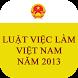 Luật Việc Làm Việt Nam 2013 by saokhuedl