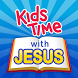 Kids Time with Jesus