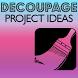 Idea Decoupage by Elzara.Inc