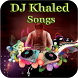 DJ Khaled Songs by starsmedia